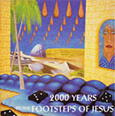 RICHARD ANSTEY - 2000 Years in the Footsteps of Jesus
